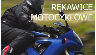 rękawice skórzane dla motocyklistów